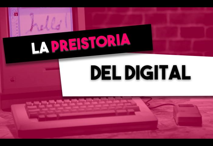 preistoria del digital